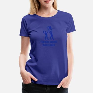 Vorratsdatenspeicherung Monitored - Frauen Premium T-Shirt