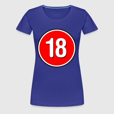 18 Rated - Women's Premium T-Shirt