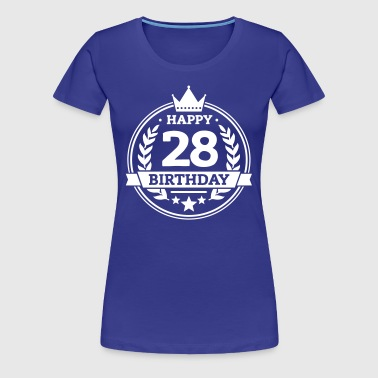 Happy 28. Birthday - Frauen Premium T-Shirt