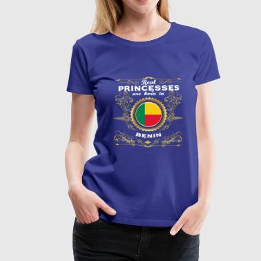 PRINCESS PRINCESS QUEEN BORN BENIN - Women's Premium T-Shirt