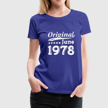 Original Since June 1978 gift - Women's Premium T-Shirt