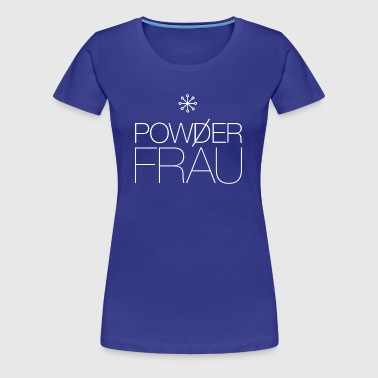 powderfrau - Frauen Premium T-Shirt
