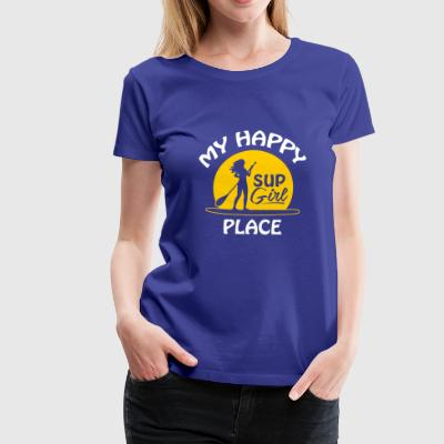 My Happy Place Sup Girl T Shirt Gift - Frauen Premium T-Shirt