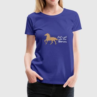 Just A Girl Who Loves Horses - Dame premium T-shirt