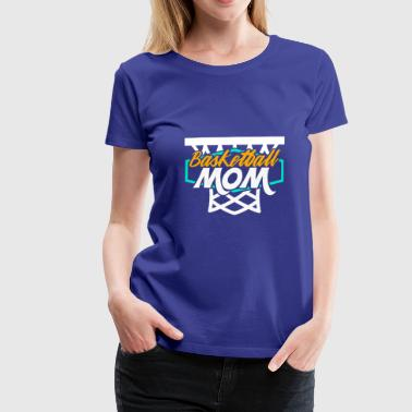 Basketball Mom - Vrouwen Premium T-shirt