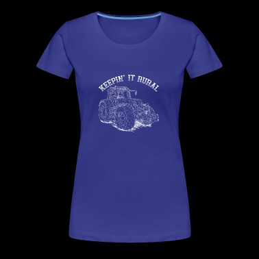 Keepin It Rural Farm Tractor - Women's Premium T-Shirt