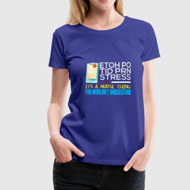 It's Nurse Thing Funny Registered Nurse Saying - Women's Premium T-Shirt