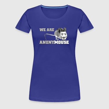 we are anonymouse - anonymous - Vrouwen Premium T-shirt