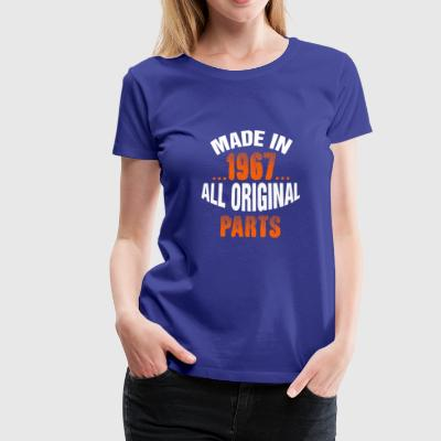 Made In 1967 All Original Parts - Women's Premium T-Shirt