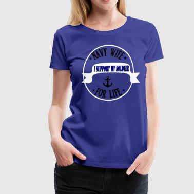 Navy Wife - Premium-T-shirt dam