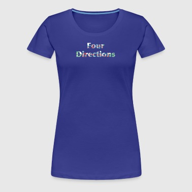 Four Directions - Women's Premium T-Shirt