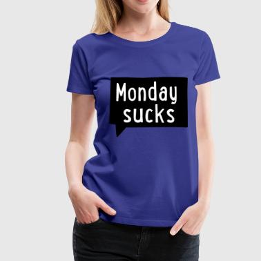 2541614 15646228 monday - Women's Premium T-Shirt