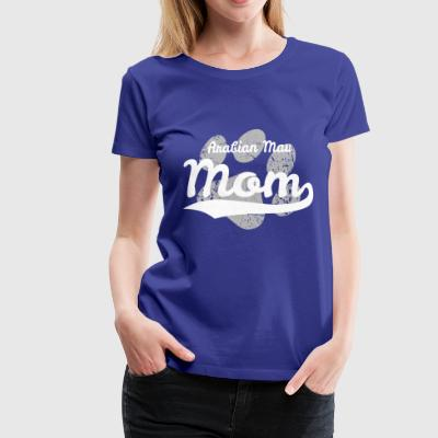 Arabian Mau Mom - Women's Premium T-Shirt