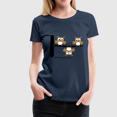 lustige Eulen funny Owls Comic Baum be yourself - Frauen Premium T-Shirt
