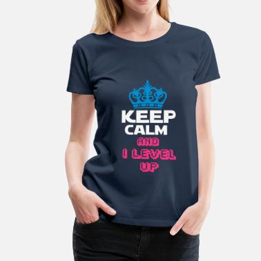 Royaumeuni KEEP CALM AND I LEVEL UP  - T-shirt Premium Femme
