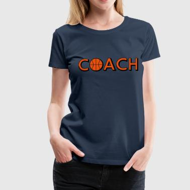 Basketbal Coach Basketball Coach Logo Design - Vrouwen Premium T-shirt