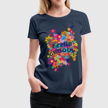NEW FLOWER POWER RAINBOW - feelin' groovy - Frauen Premium T-Shirt