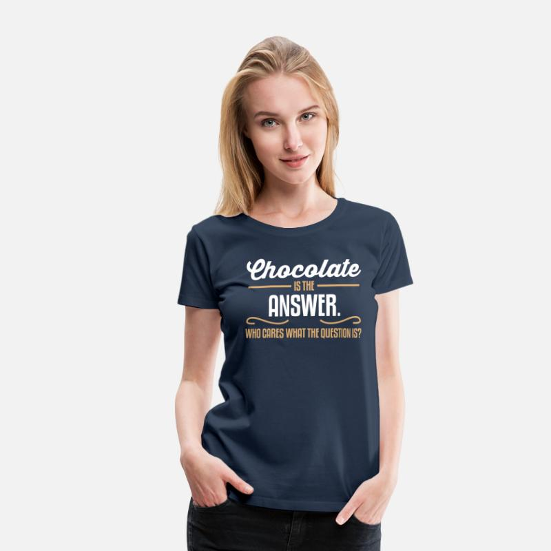 Roliga T-shirts - Chocolate is the answer. No matter the question is - Premium T-shirt dam marinblå