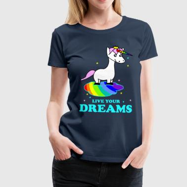 Live your Dreams - Frauen Premium T-Shirt