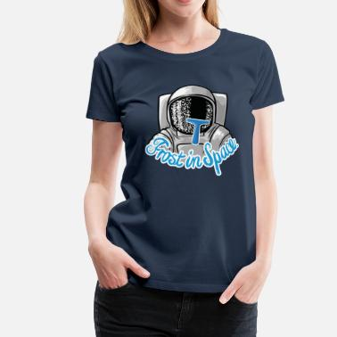 Frost Frost in Space Astronaut - Frauen Premium T-Shirt
