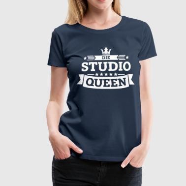 Die Studio-Queen - Frauen Premium T-Shirt