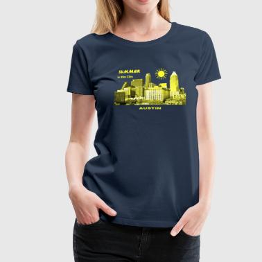 Summer in the City Austin Texas USA - Frauen Premium T-Shirt