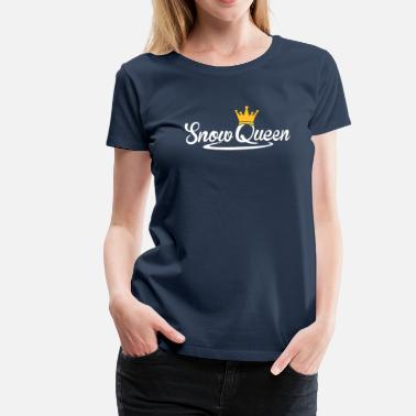 Snow Queen Snow Queen skiing snowboard Queen Berge - Women's Premium T-Shirt