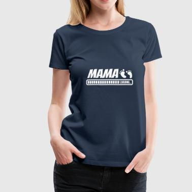 Mom Loading Maternity Baby Birth Gift - Women's Premium T-Shirt
