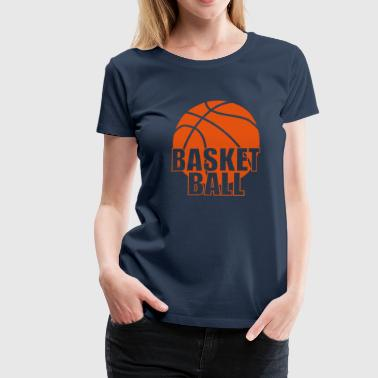 Citation Basketball Basketball - T-shirt Premium Femme