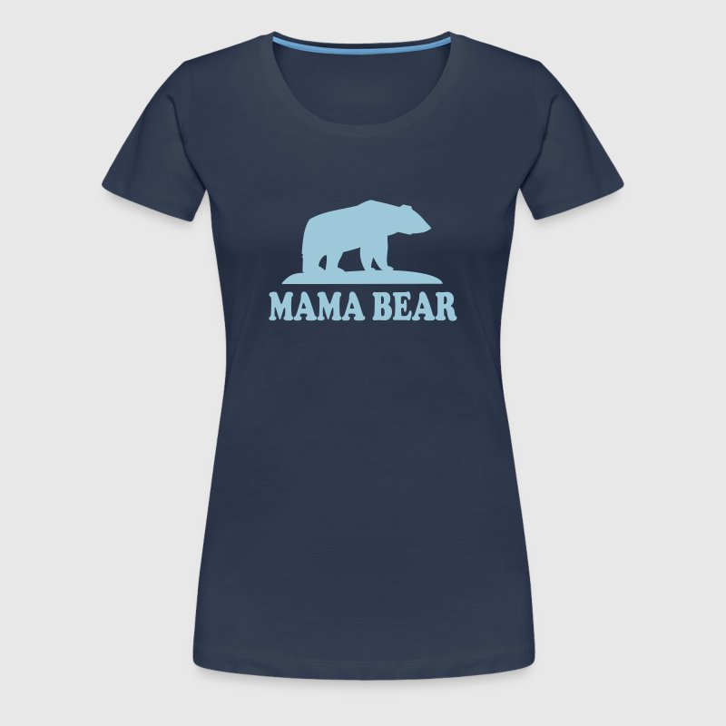 MAMAN OURS - T-shirt Premium Femme