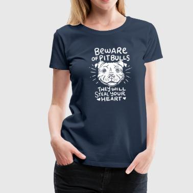 Beware Beware of Pitbulls Hund Pitties Spruch Lustig Kopf - Frauen Premium T-Shirt