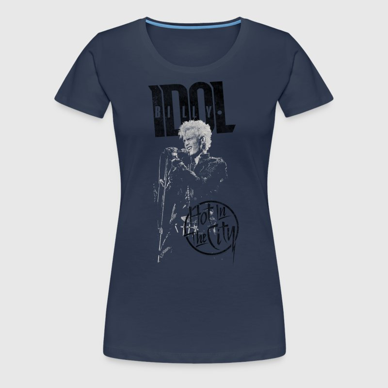 Hot In The City Billy Idol - Women's Premium T-Shirt