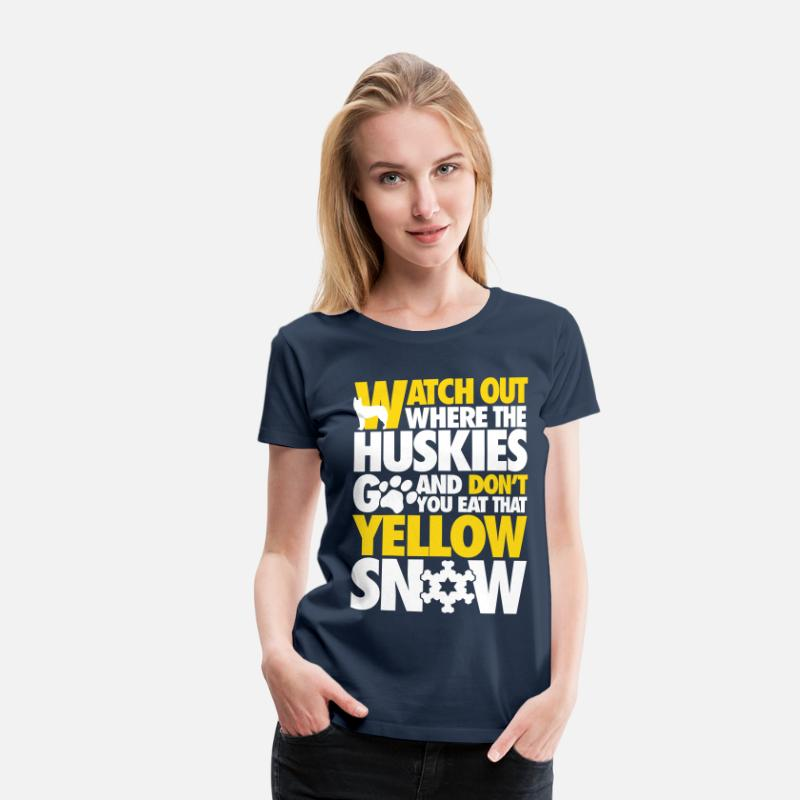 Ski T-shirts - Watch the huskies & don't eat the yellow snow - Premium T-shirt dam marinblå