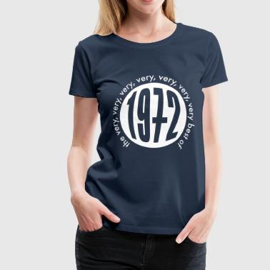 Very very very best of 1972 - Frauen Premium T-Shirt