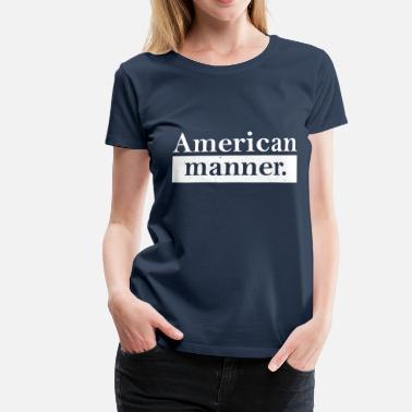 American Apparel american way - T-shirt Premium Femme