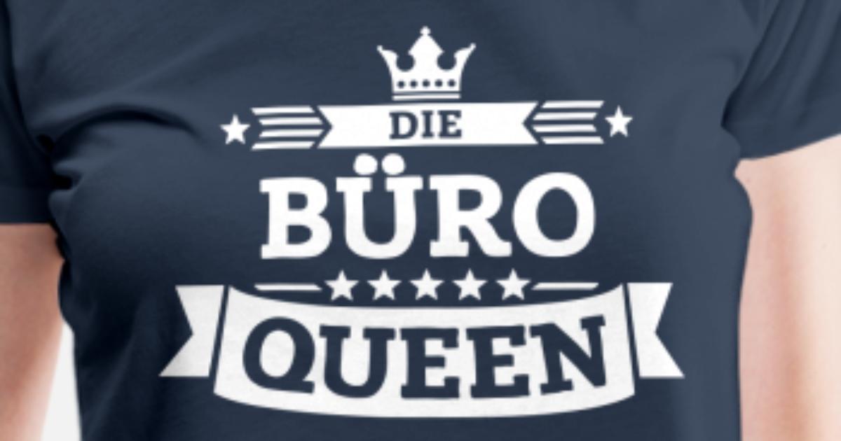 Die Buro Queen Frauen Premium T Shirt Spreadshirt
