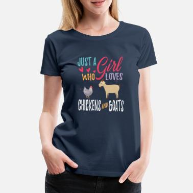 Sweet Cow Only a girl who loves chickens and goats loves veggie - Women's Premium T-Shirt