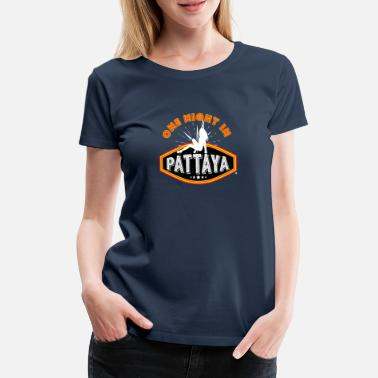 Pattaya on night in pattaya - Women's Premium T-Shirt