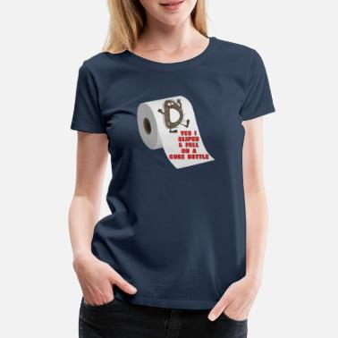 Slipping Slipped on a Bottle - Women's Premium T-Shirt