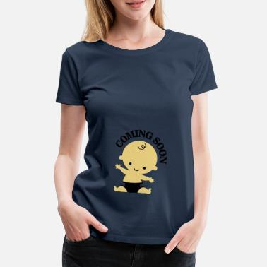 Pregnancy Baby - Coming Soon - Women's Premium T-Shirt