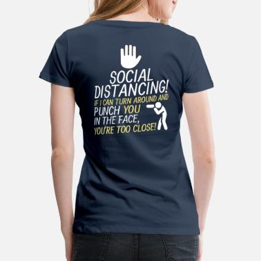 Turn Social Distancing Turn around & punch in - Women's Premium T-Shirt