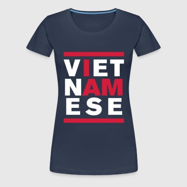 I AM VIETNAMESE - Women's Premium T-Shirt