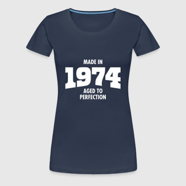 Made In 1974 - Aged To Perfection - Women's Premium T-Shirt