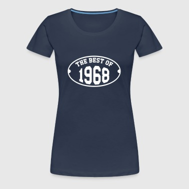 The Best of 1968 - T-shirt Premium Femme