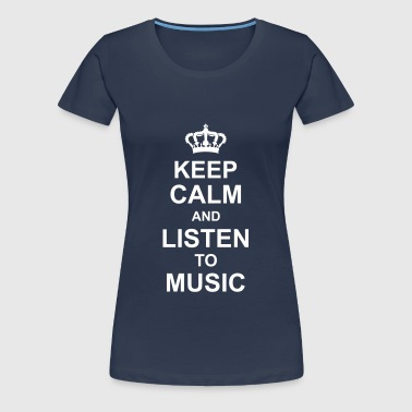 keep_calm_and_listen_to_music_g1 - T-shirt Premium Femme
