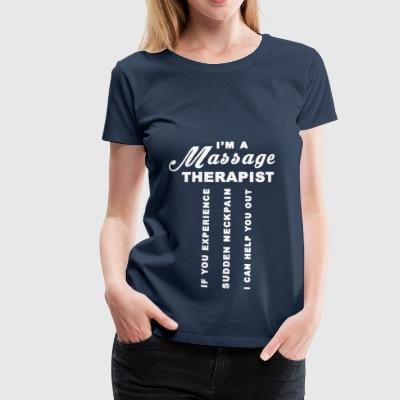 Massage Therapist - Women's Premium T-Shirt