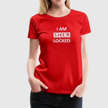 I AM SHERLOCKED  - Frauen Premium T-Shirt