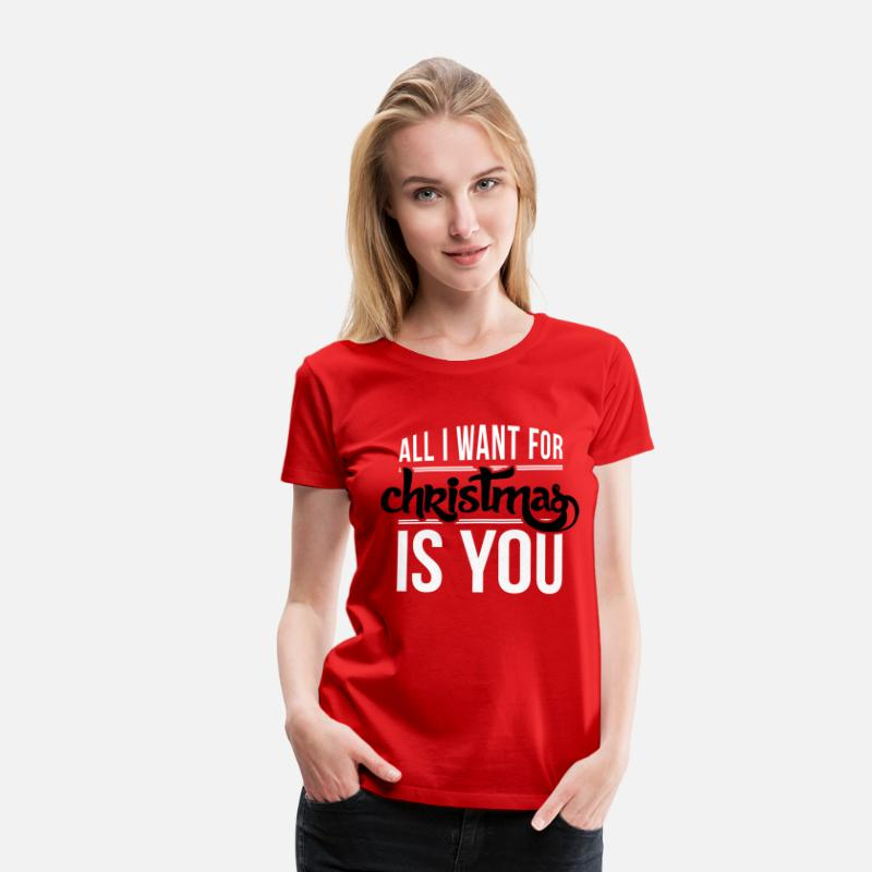 Humor Camisetas - All I want for christmas is you - Camiseta premium mujer rojo