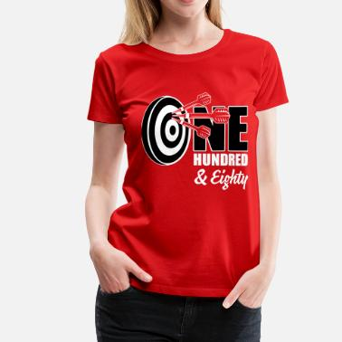180 Darts Darts 180 - Women's Premium T-Shirt