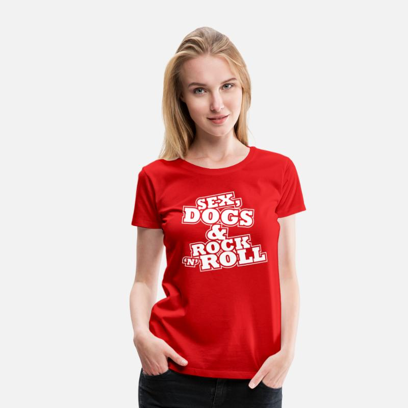 Rock 'n' Roll T-shirts - Sex, Dogs & Rock n Roll - T-shirt premium Femme rouge